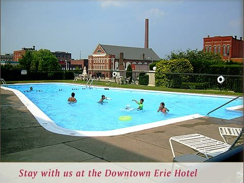 Stay with us at the Downtown Erie Hotel